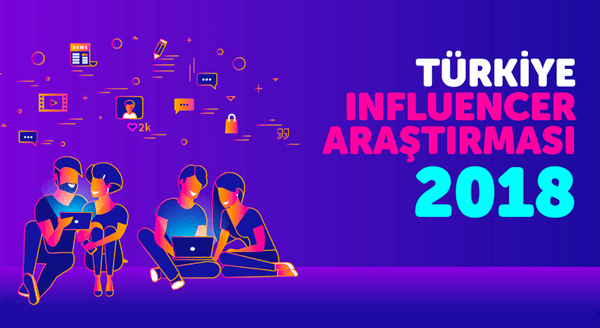 INFLUENCER MARKETİNG 2018